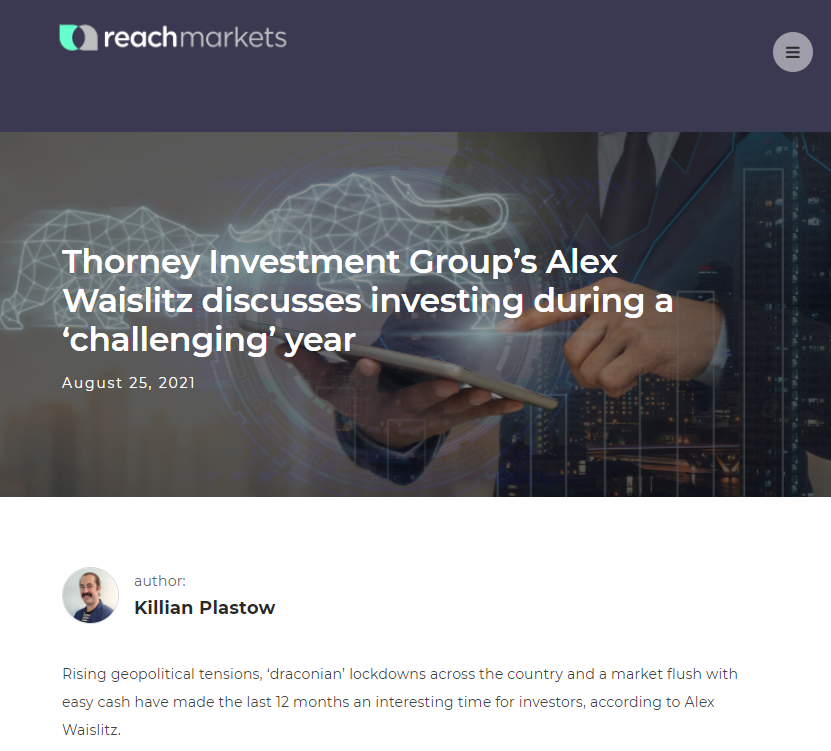 Thorney Investment Group's Alex Waislitz discusses investing during a 'challenging' year